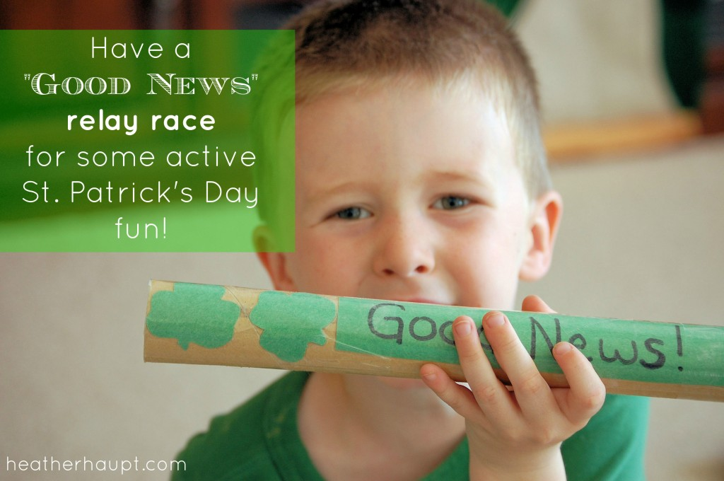"Have a ""Good News"" relay race for some active St. Patrick's Day fun!"