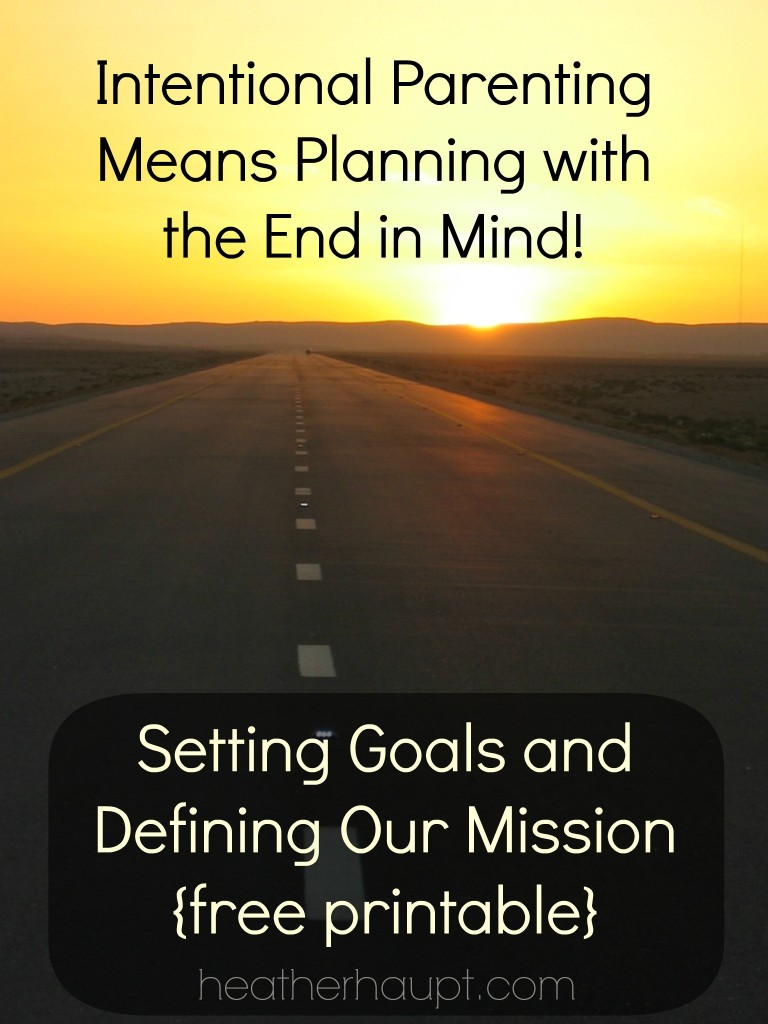 If we want to be intentional in the midst of the mundane, we must set long-term goals and define our mission!