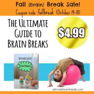 Ultimate Brain Breaks – Fall Break Sale!!!
