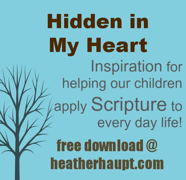 Free parenting tool download to help you talk with your children about living out our faith in everyday life that goes along with the Hidden in My Heart scripture lullaby cd's!