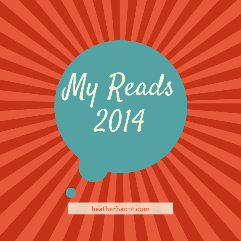 What I'm Reading in 2014.  Cultivated Lives | HeatherHaupt.com