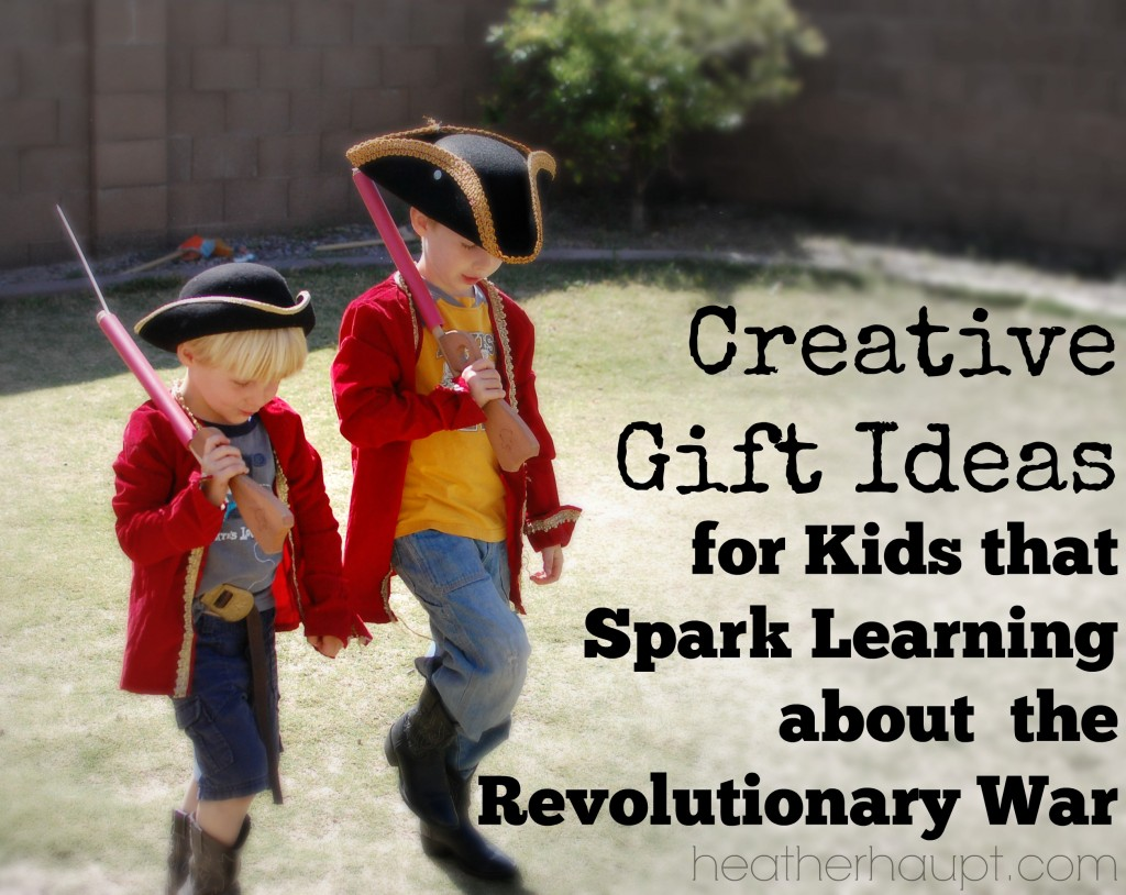 Gift ideas for boys and girls to optimize learning about the Colonial period. {31 Days of Gifts that Inspire Learning}
