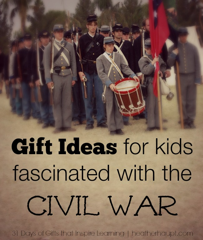 Learning about the Civil War soon? Planning birthday or Christmas gifts around what you are studying is a great way to inspire learning.