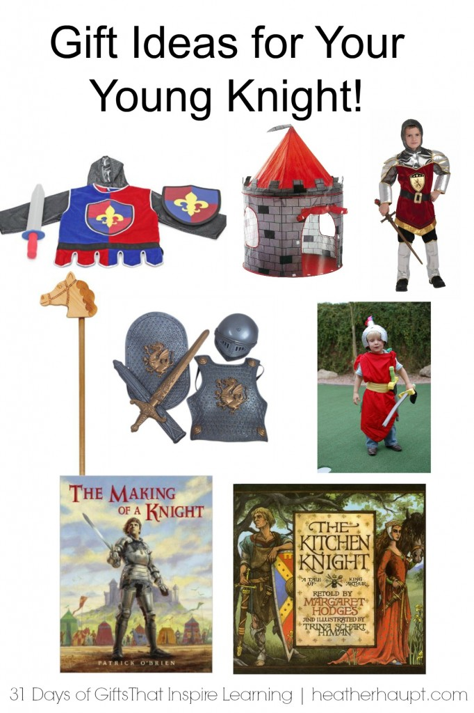 Gift Ideas for your Young Knight | part of a 31 day series of gifts that inspire learning