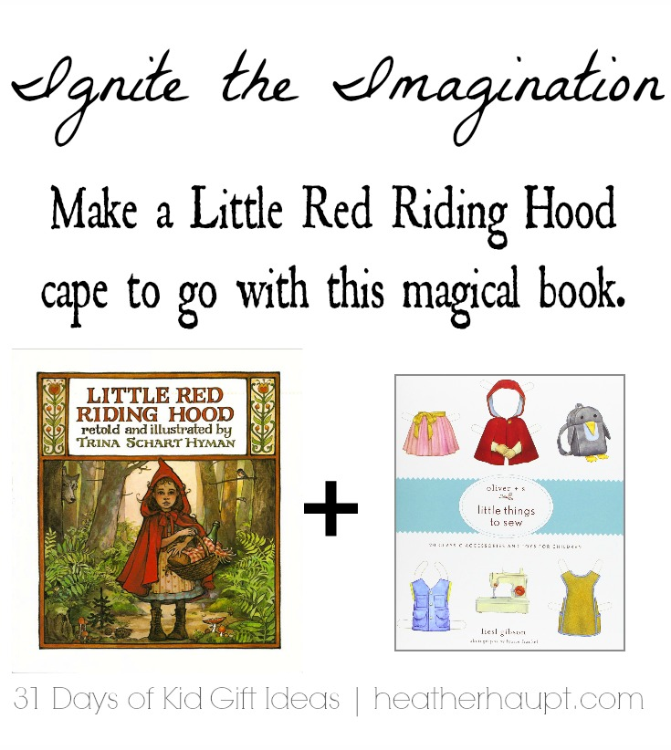 Creative GIFT IDEA: Some DIY magic transforms your little girl into the story. Little Red Riding Hood Cape + a beautifully illustrated book!