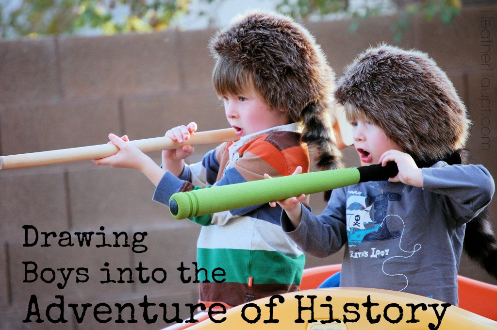 Drawing boys into the adventure of history