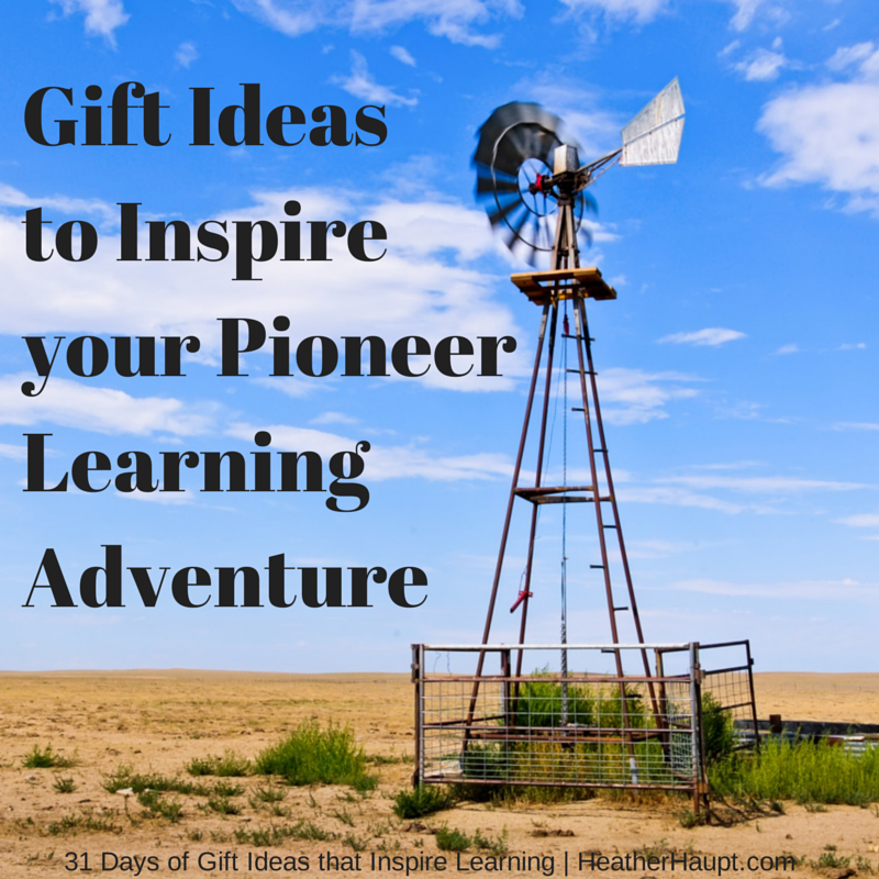 Gift Ideas that will Inspire your Pioneer Learning Adventure