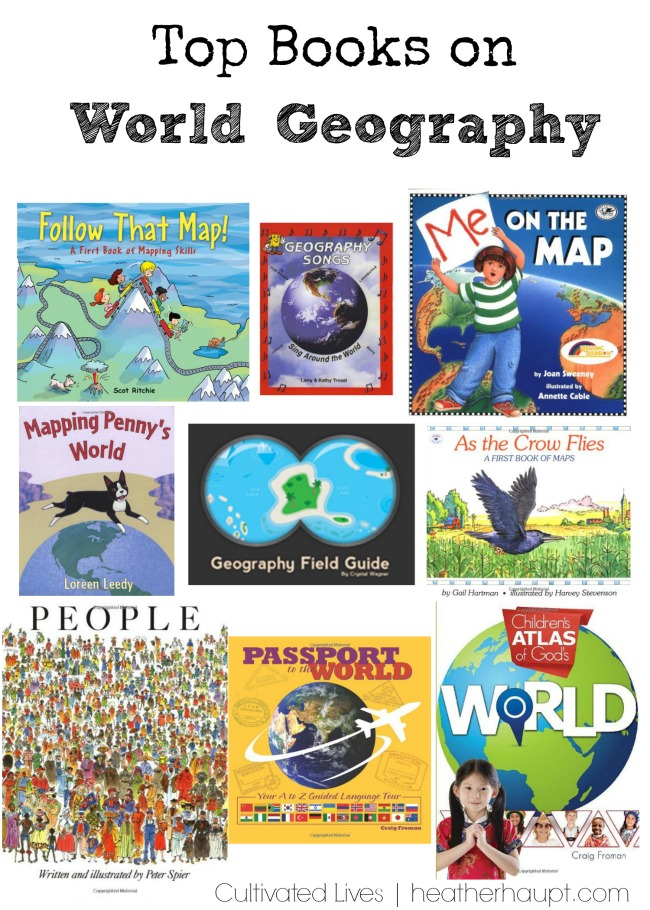 Wonderful books that inspire a love of maps, cultures, and world geography!