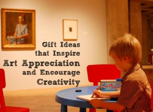 Art Inspired Gift Ideas {Create and Appreciate}