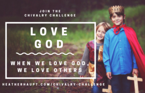 Challenge your boys to LOVE God!